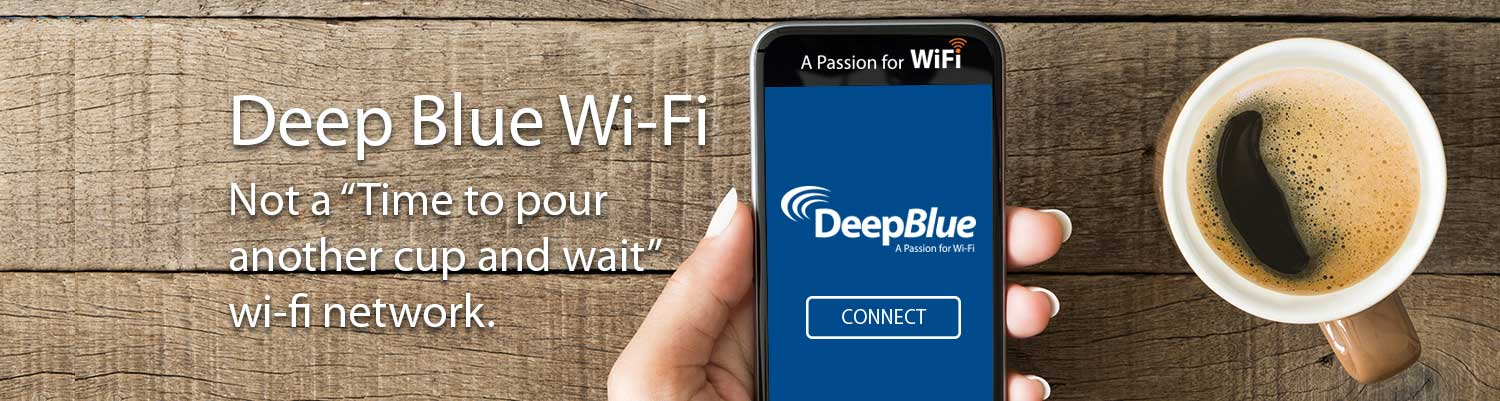 Deep Blue Communications WiFi Not a Time to pour another cup and wait wi-fi network.